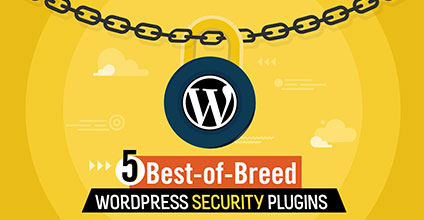 5 Best-of-Breed Wordpress Security Plugins