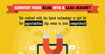 Convert Your Blog into a Lead Magnet