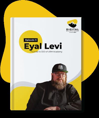 Eyal Levi Digital Podcast