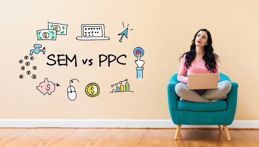 SEM vs PPC: How might these fit differently in your marketing strategy?